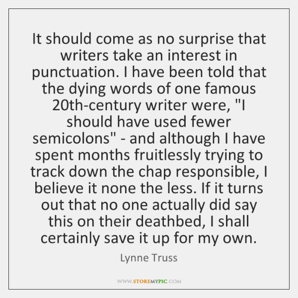 It should come as no surprise that writers take an interest in ...
