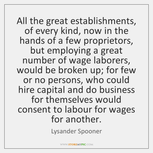 All the great establishments, of every kind, now in the hands of ...