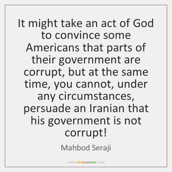 It might take an act of God to convince some Americans that ...