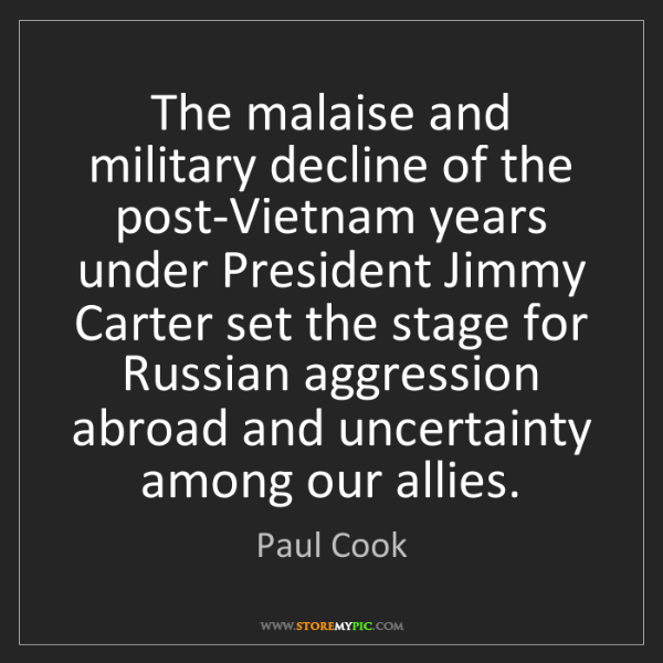 Paul Cook: The malaise and military decline of the post-Vietnam...