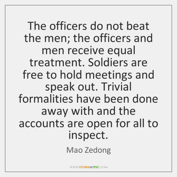The officers do not beat the men; the officers and men receive ...
