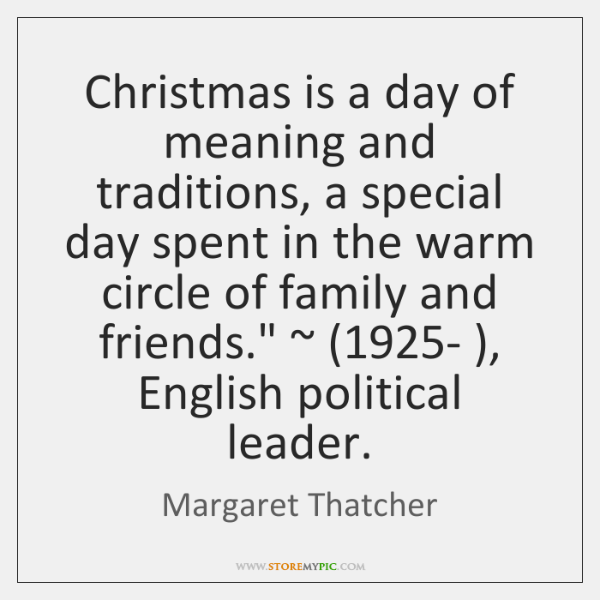 Christmas is a day of meaning and traditions, a special day spent ...