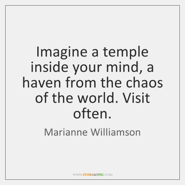 Imagine a temple inside your mind, a haven from the chaos of ...