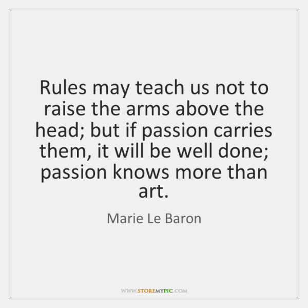 Rules may teach us not to raise the arms above the head; ...