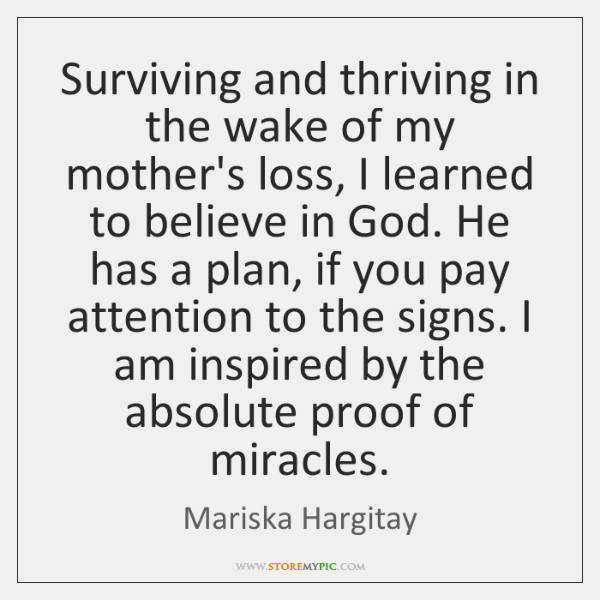 Surviving and thriving in the wake of my mother's loss, I learned ...