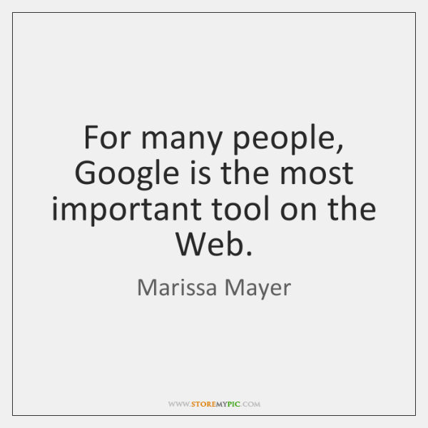 For many people, Google is the most important tool on the Web.