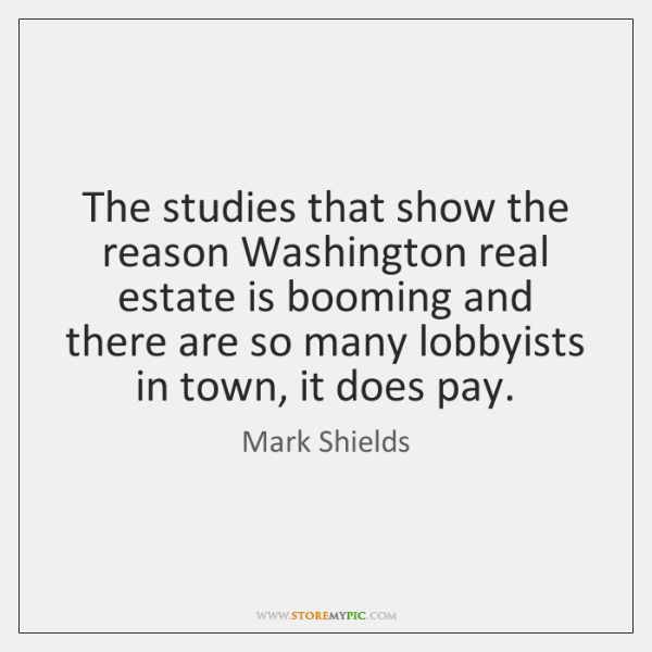 The studies that show the reason Washington real estate is booming and ...