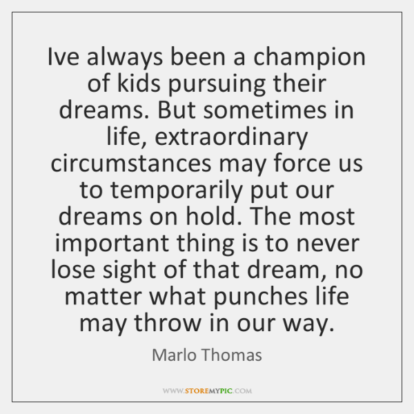 I've always been a champion of kids pursuing their dreams. But sometimes ...