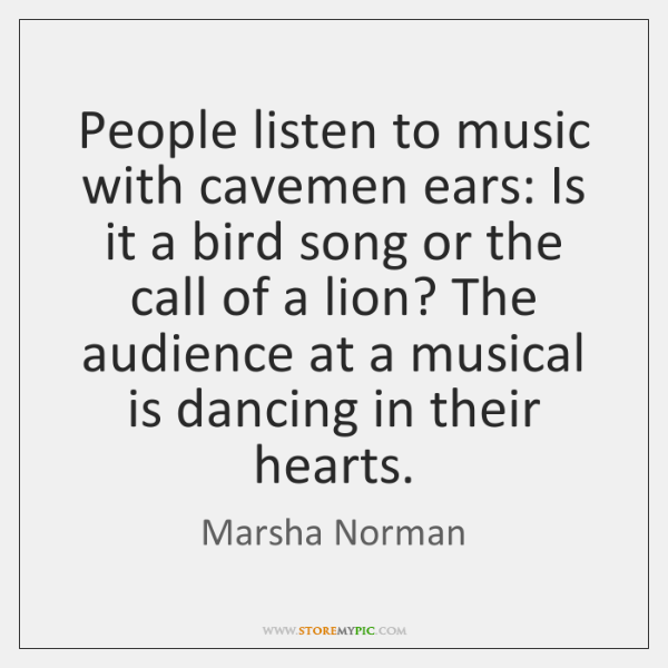 People listen to music with cavemen ears: Is it a bird song ...