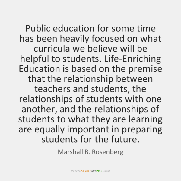 Public education for some time has been heavily focused on what curricula ...