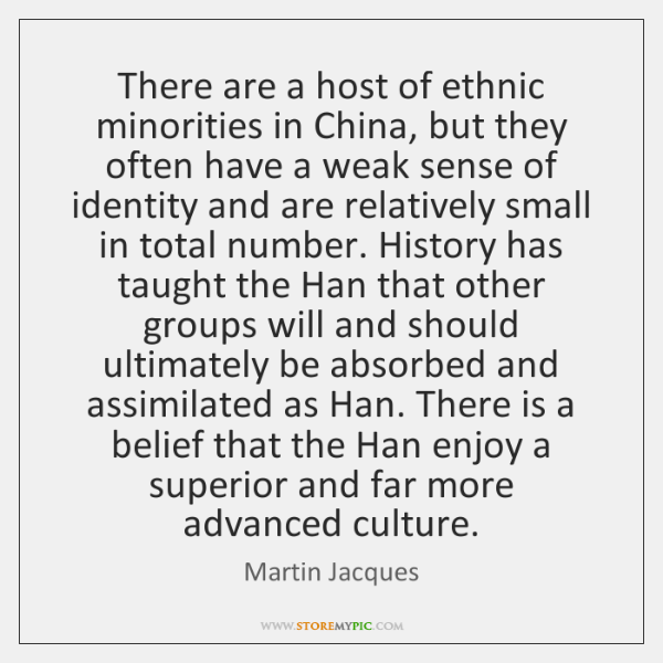 There are a host of ethnic minorities in China, but they often ...