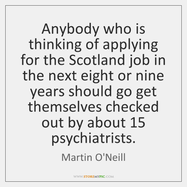 Anybody who is thinking of applying for the Scotland job in the ...