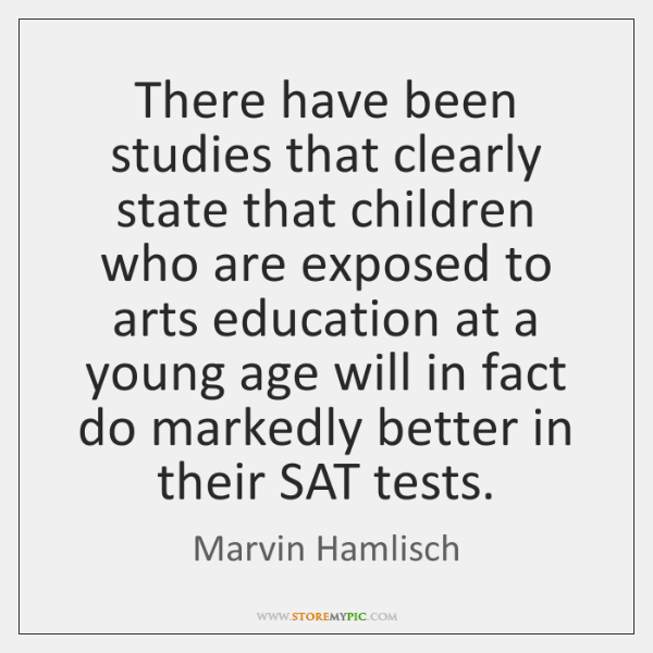 There have been studies that clearly state that children who are exposed ...