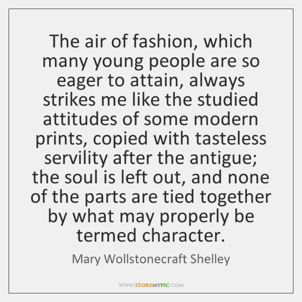 The air of fashion, which many young people are so eager to ...
