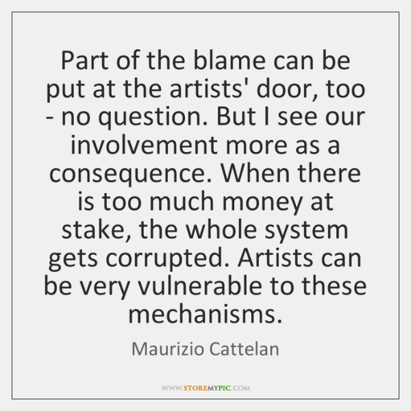 Part of the blame can be put at the artists' door, too ...