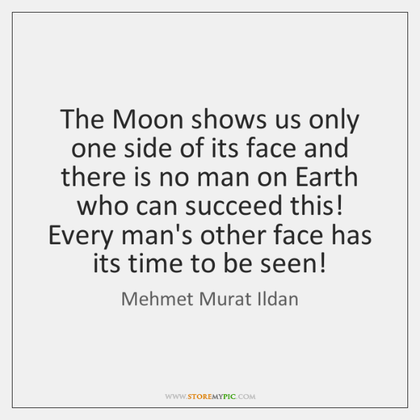 The Moon shows us only one side of its face and there ...