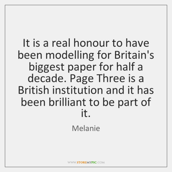 It is a real honour to have been modelling for Britain's biggest ...