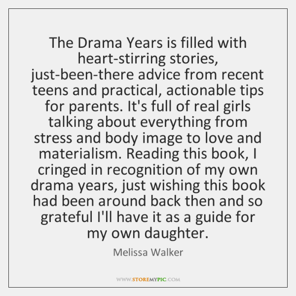 The Drama Years is filled with heart-stirring stories, just-been-there advice from recent ...