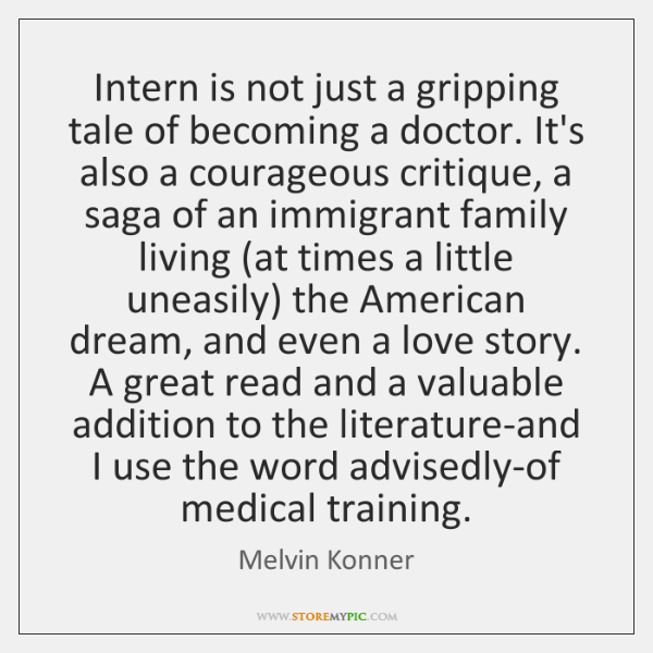 Intern is not just a gripping tale of becoming a doctor. It's ...