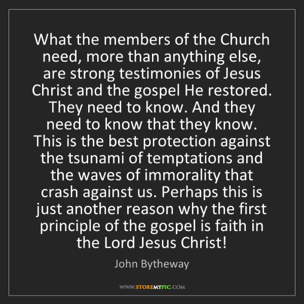 John Bytheway: What the members of the Church need, more than anything...