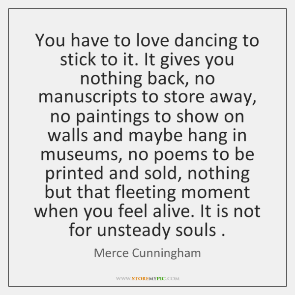 You have to love dancing to stick to it. It gives you ...
