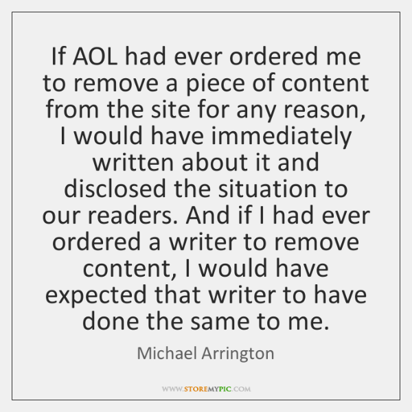 If AOL had ever ordered me to remove a piece of content ...