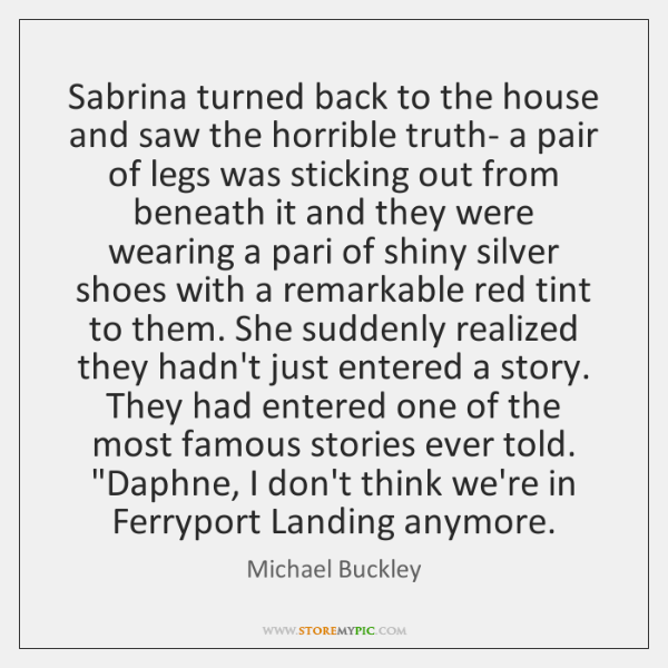 Sabrina turned back to the house and saw the horrible truth- a ...