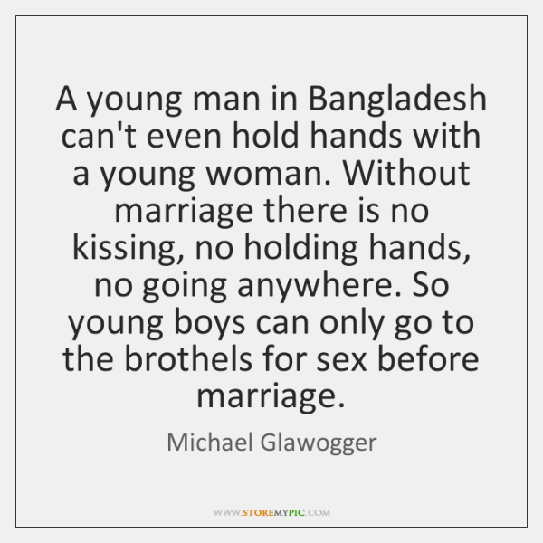 A young man in Bangladesh can't even hold hands with a young ...