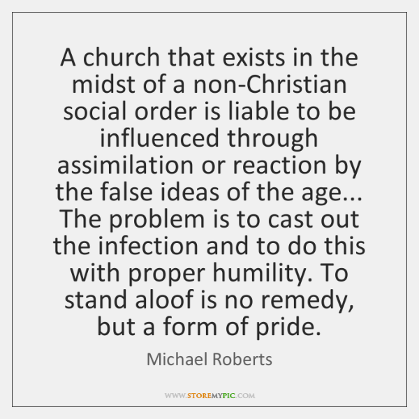 A church that exists in the midst of a non-Christian social order ...