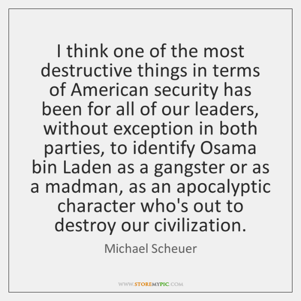 I think one of the most destructive things in terms of American ...