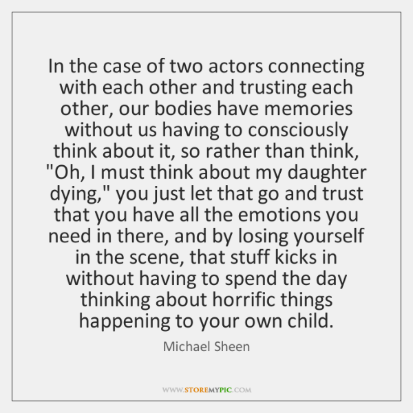 In the case of two actors connecting with each other and trusting ...