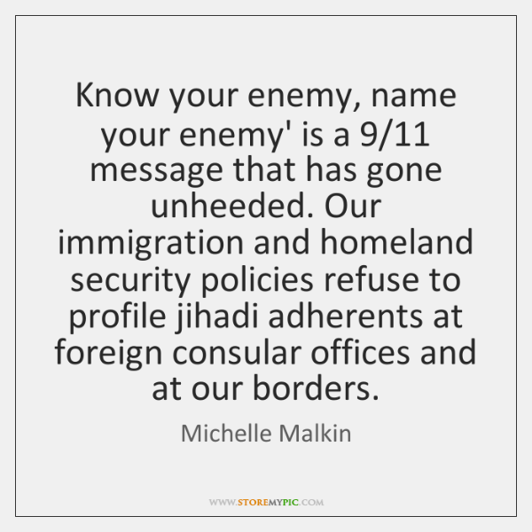 Know your enemy, name your enemy' is a 9/11 message that has gone ...