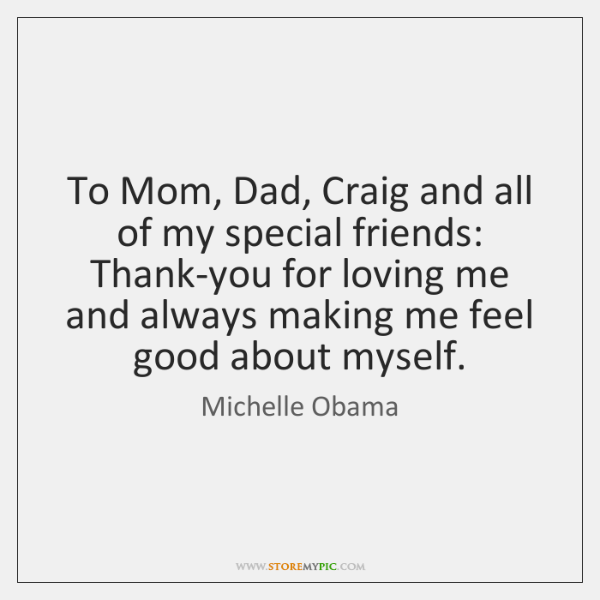 To Mom, Dad, Craig and all of my special friends: Thank-you for ...