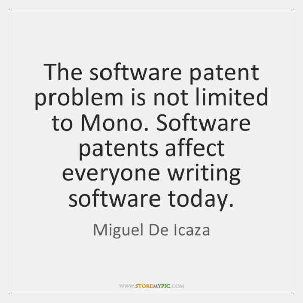 The software patent problem is not limited to Mono. Software patents affect ...