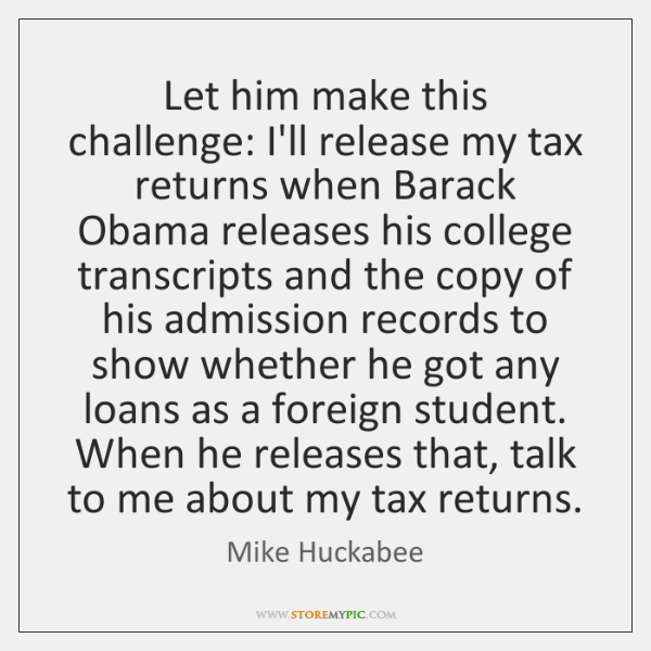 Let him make this challenge: I'll release my tax returns when Barack ...