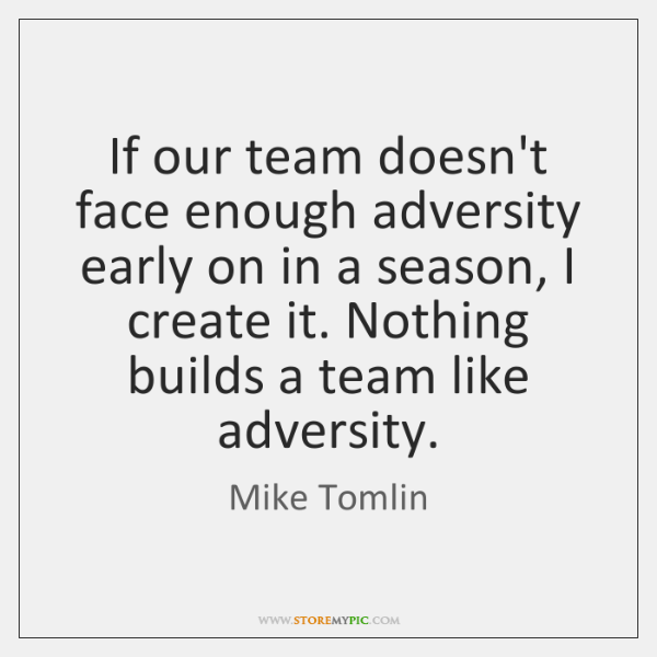 If our team doesn't face enough adversity early on in a season, ...