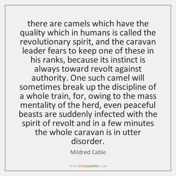 there are camels which have the quality which in humans is called ...