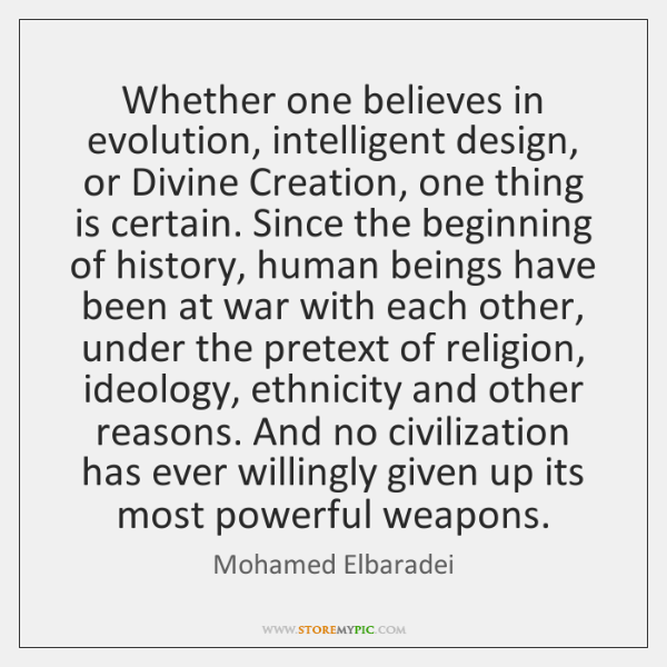 Whether one believes in evolution, intelligent design, or Divine Creation, one thing ...