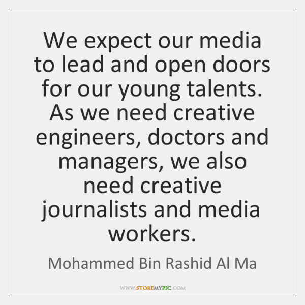 We expect our media to lead and open doors for our young ...