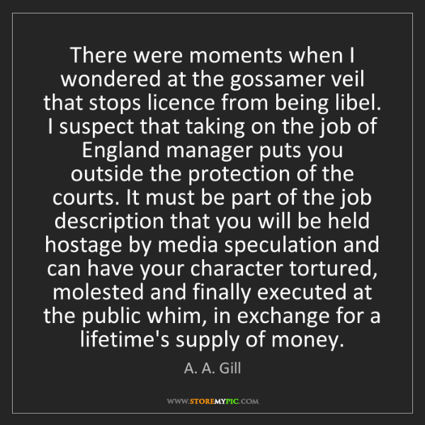 A. A. Gill: There were moments when I wondered at the gossamer veil...