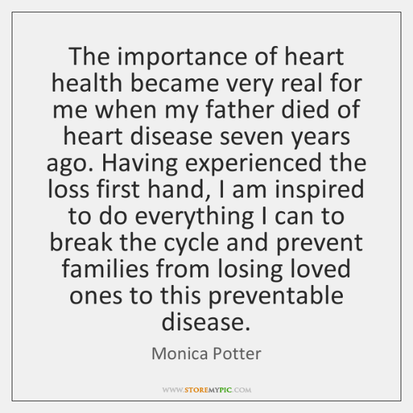 The importance of heart health became very real for me when my ...