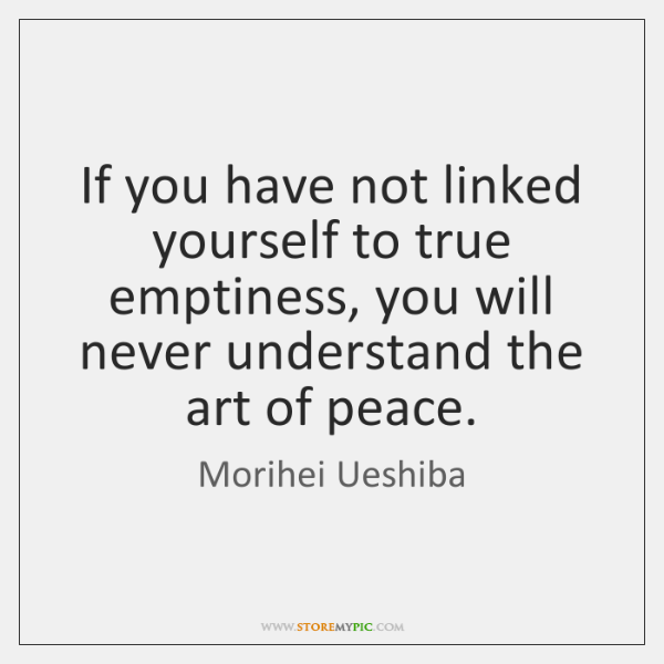 If you have not linked yourself to true emptiness, you will never ...
