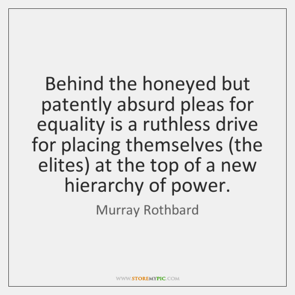 Behind the honeyed but patently absurd pleas for equality is a ruthless ...