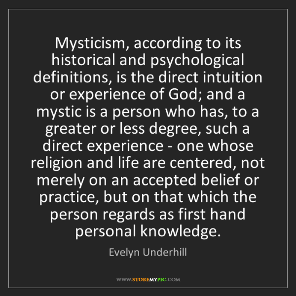 Evelyn Underhill: Mysticism, according to its historical and psychological...