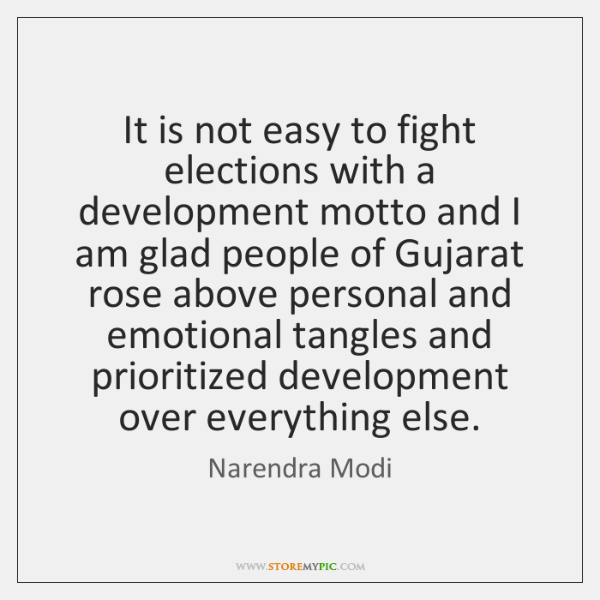 It is not easy to fight elections with a development motto and ...