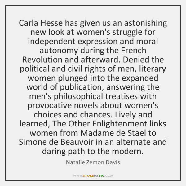 Carla Hesse has given us an astonishing new look at women's struggle ...