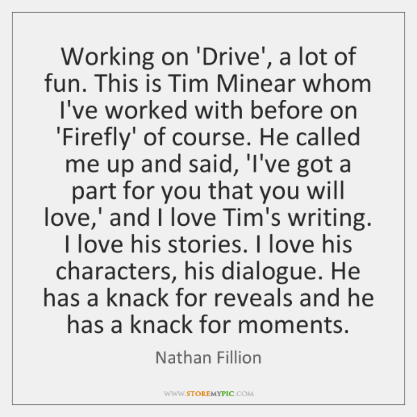 Working on 'Drive', a lot of fun. This is Tim Minear whom ...