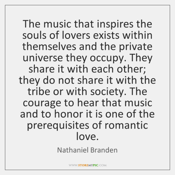 The music that inspires the souls of lovers exists within themselves and ...