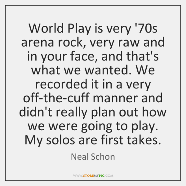 World Play is very '70s arena rock, very raw and in ...
