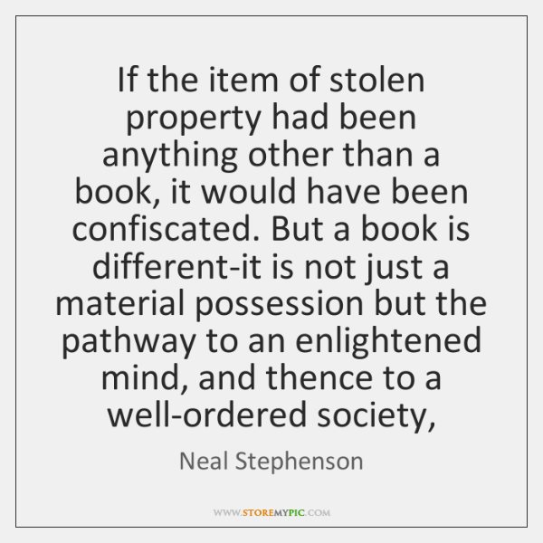If the item of stolen property had been anything other than a ...